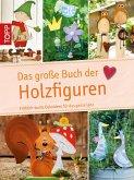 Das große Buch der Holzfiguren (eBook, PDF)