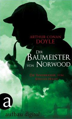 Der Baumeister von Norwood (eBook, ePUB) - Doyle, Arthur Conan