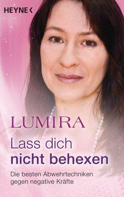 Lass dich nicht behexen (überarbeitete Neuausgabe) (eBook, ePUB) - Lumira