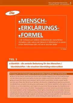 Die Mensch-Erklärungsformel (Teil 3) (eBook, ePUB) - Ostler, K.