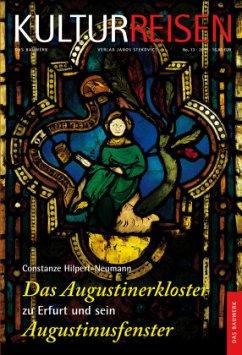 Das Augustinerkloster zu Erfurt und sein August...