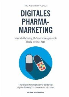 Digitales Pharmamarketing - Internet-Marketing,...
