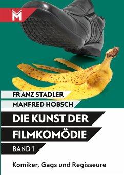 Die Kunst der Filmkomödie - Band 1