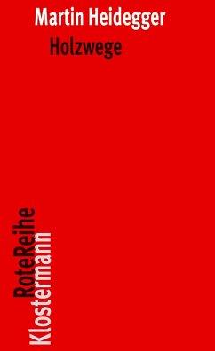 Holzwege - Heidegger, Martin