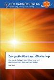 Der große Klartraum-Workshop