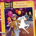 Mission Pferdeshow / Die drei Ausrufezeichen Bd.37