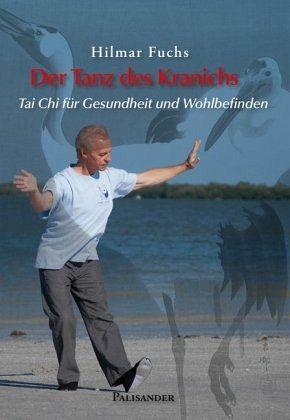 Der Tanz des Kranichs - Fuchs, Hilmar
