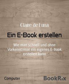 Ein E-Book erstellen (eBook, ePUB)