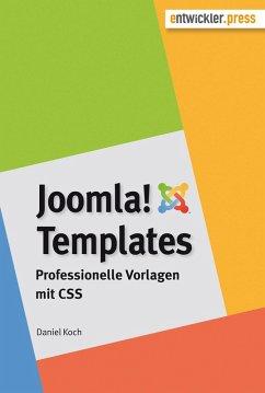 Joomla!-Templates. Professionelle Vorlagen mit CSS (eBook, PDF) - Koch, Daniel