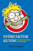 Störfaktor Kunde (eBook, ePUB)