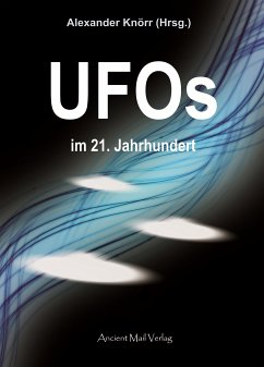 UFOs im 21. Jahrhundert (eBook, PDF)