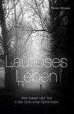 Lautloses Leben (eBook, ePUB)