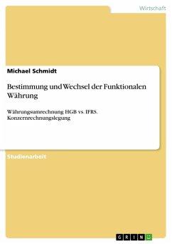 Bestimmung und Wechsel der Funktionalen Währung (eBook, PDF)