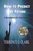 How to Predict the Future