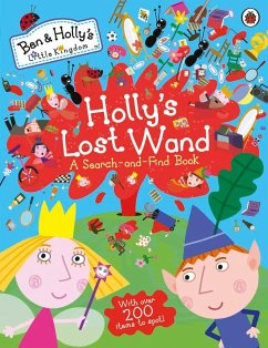 Ben and Holly's Little Kingdom: Holly's Lost Wand - A Search-and-Find Book - Ben and Holly's Little Kingdom