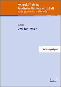 Kompakt-Training VWL für BWLer