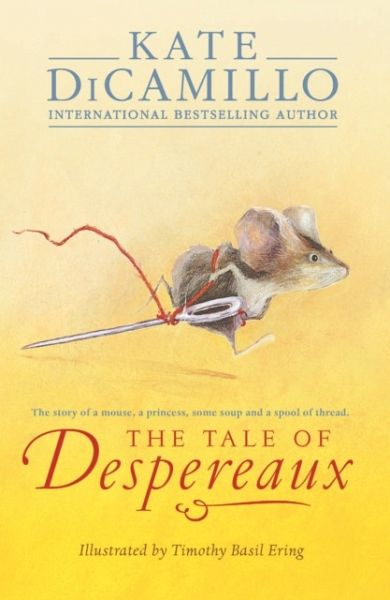 Kate Dicamillo The Tale Of Despereaux The Tale of Despereaux...