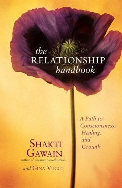 The Relationship Handbook (eBook, ePUB) - Gawain, Shakti; Vucci, Gina