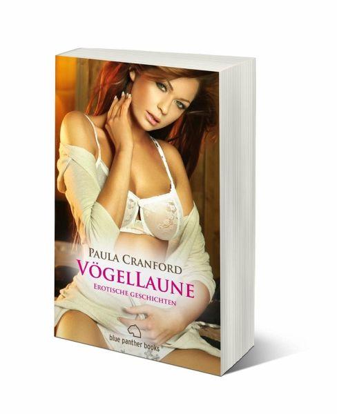 Wildes Verlangen 12 Erotische Geschichten Lesejury