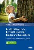 Resilienzfördernde Psychotherapie für Kinder und Jugendliche (eBook, PDF)