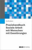 Praxishandbuch Soziale Arbeit mit Menschen mit Essstörungen (eBook, PDF)
