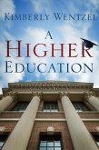 A Higher Education: Casting a Greater Vision for College & Beyond