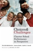 Choices and Challenges: Charter School Performance in Perspective