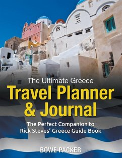 The Ultimate Greece Travel Planner & Journal - Packer, Bowe