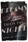 Dreams Bigger Than the Night