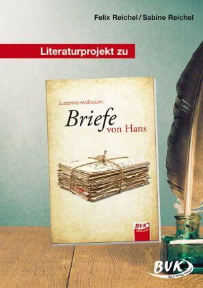 Briefe Von Felix Buch : Literaturprojekt zu briefe von hans felix reichel