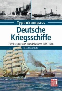Deutsche Kriegsschiffe - Rosentreter, Robert