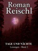 TAGE UND NÄCHTE (eBook, ePUB)