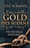 Die dunkle Festung / Gold des Südens Bd.4 (eBook, ePUB)