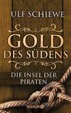 Die Insel der Piraten / Gold des Südens Bd.5 (eBook, ePUB)
