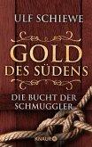 Die Bucht der Schmuggler / Gold des Südens Bd.3 (eBook, ePUB)