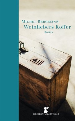 Weinhebers Koffer (eBook, ePUB) - Bergmann, Michel