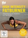 Fit for Fun - High Intensity Fatburner: Intensivtraining zum Abnehmen und Figurformen!