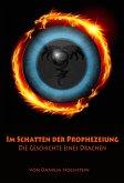 Im Schatten der Prophezeiung (eBook, ePUB)