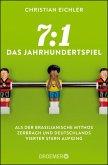 7:1 - Das Jahrhundertspiel (eBook, ePUB)