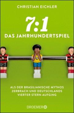 7:1 - Das Jahrhundertspiel (eBook, ePUB) - Eichler, Christian