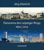 Panorama des Leipziger Rings 1850 / 2015