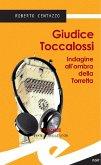 Giudice Toccalossi - Indagine all'ombra della Torretta (eBook, ePUB)
