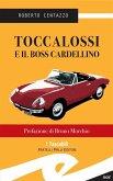 Toccalossi e il boss Cardellino (eBook, ePUB)