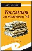 Toccalossi e il fascicolo del '44 (eBook, ePUB)
