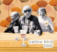 Sing - Yellow Bird