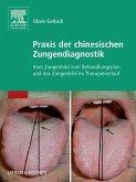 Praxis der chinesischen Zungendiagnostik (eBook, ePUB)