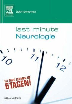 Last Minute Neurologie (eBook, ePUB) - Kammermeier, Stefan