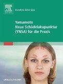 Yamamoto Neue Schädelakupunktur (YNSA) für die Praxis (eBook, ePUB)