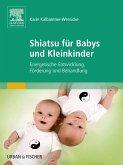 Shiatsu für Babys und Kleinkinder (eBook, ePUB)