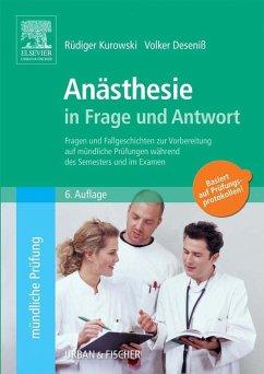 Anästhesie in Frage und Antwort (eBook, ePUB) - Kurowski, Rüdiger; Deseniß, Volker